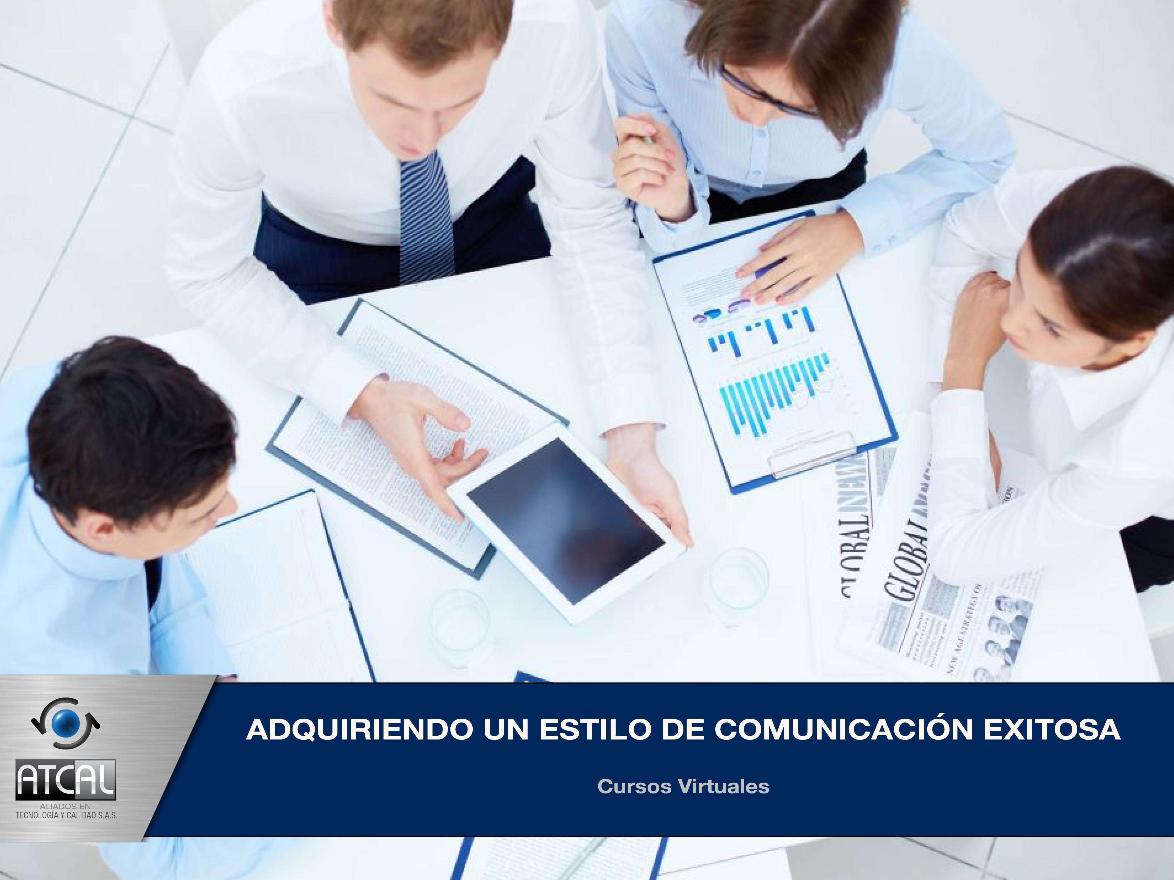 Adquiriendo un Estilo de Comunicación Exitosa
