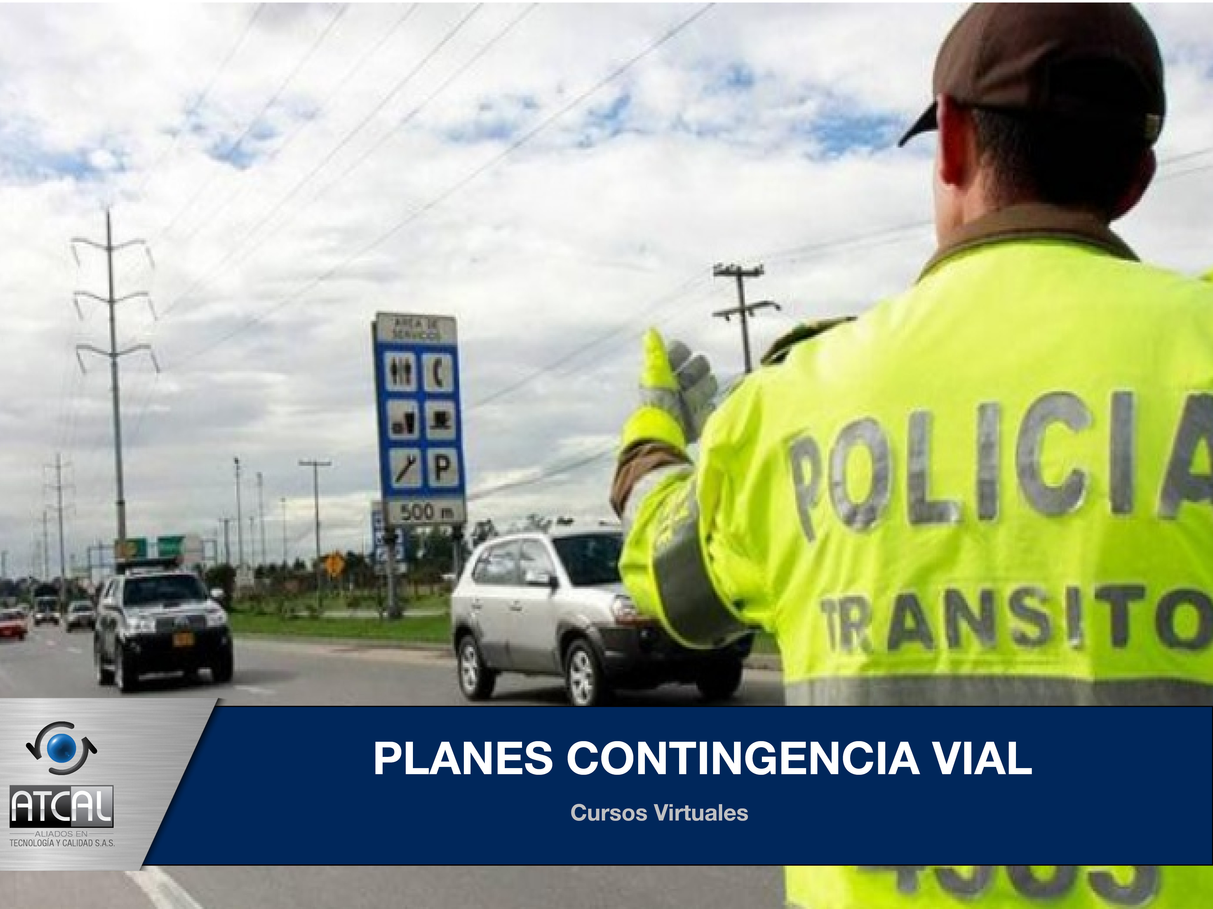 Planes de Contingencia Vial (Emergencias, Accidentes e Incidentes)