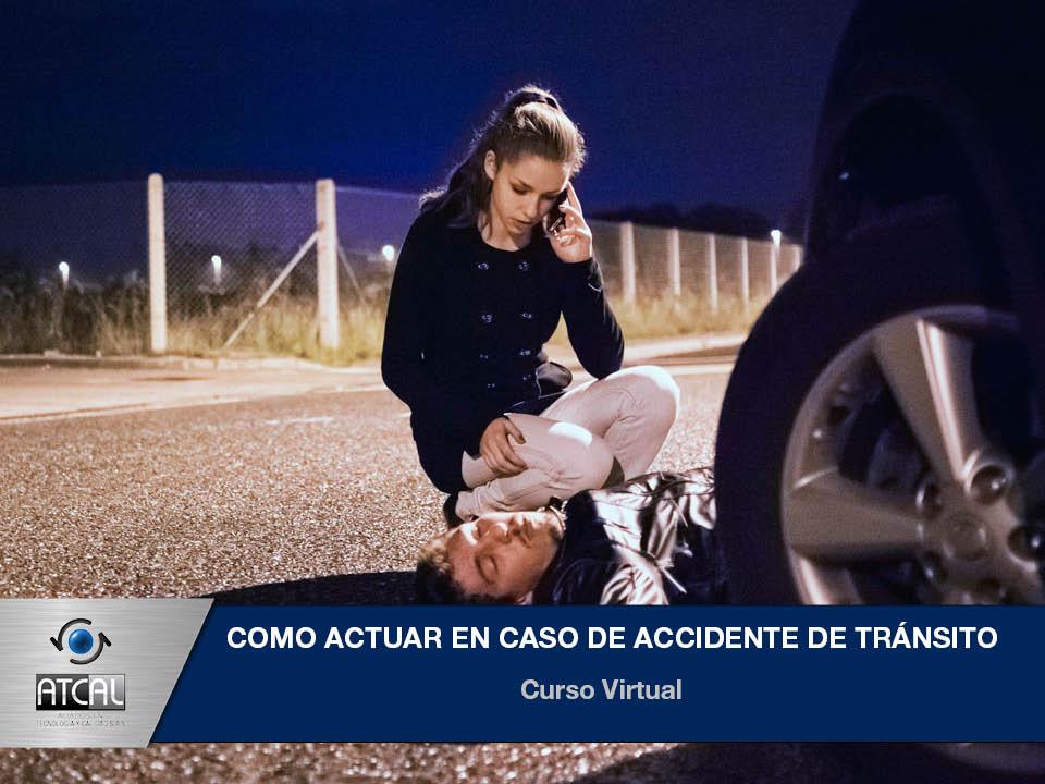 Seguridad Vial - Como Actuar en Caso de Accidente de Tránsito