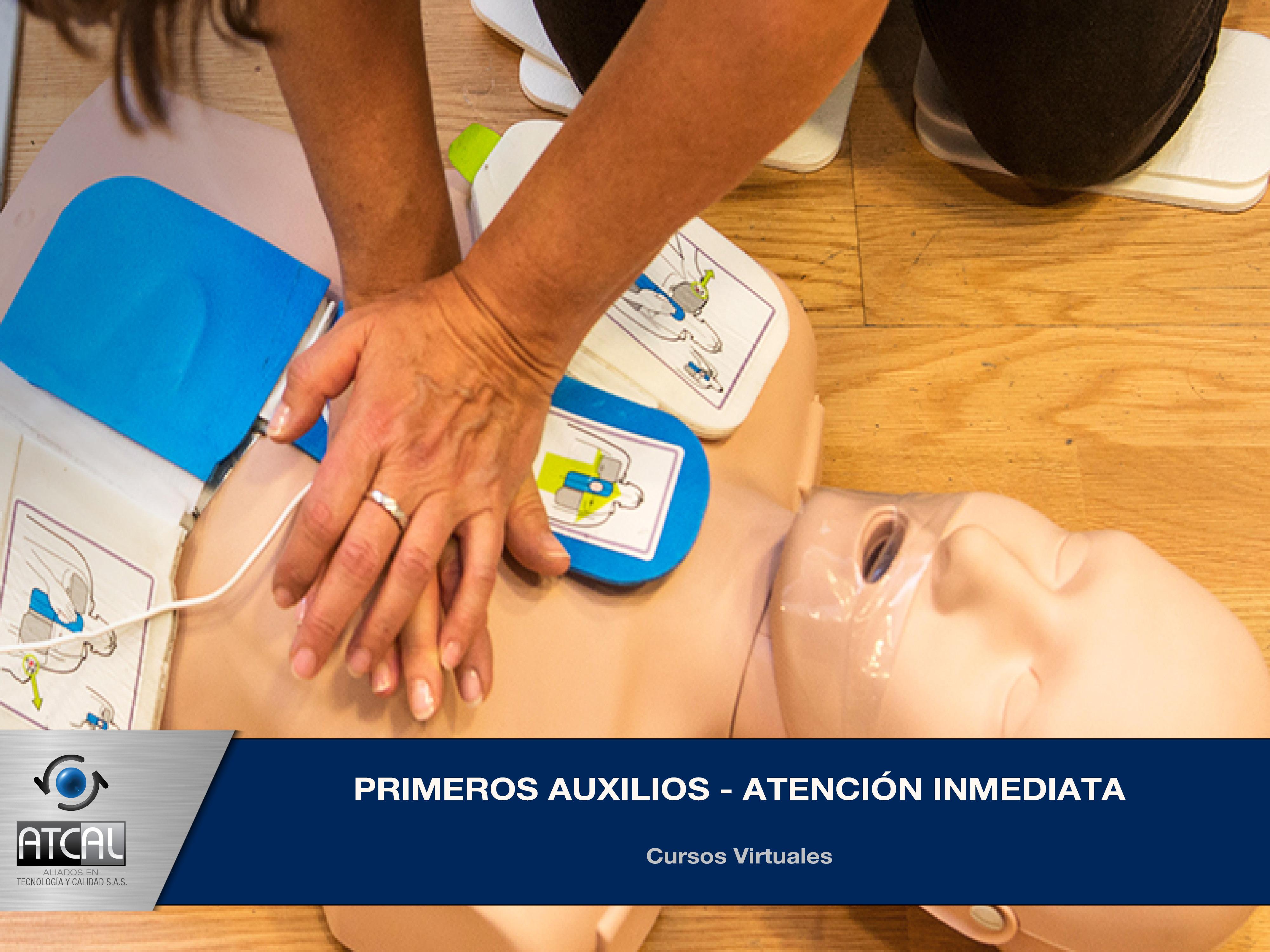 Primeros Auxilios - Atención Inmediata